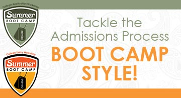 Tackle the Admissions Process Boot Camp Style